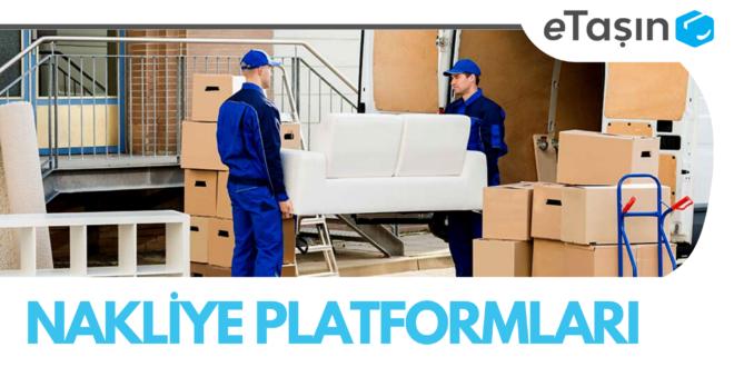 Nakliye platformu ile ev taşınmanın faydaları nelerdir?