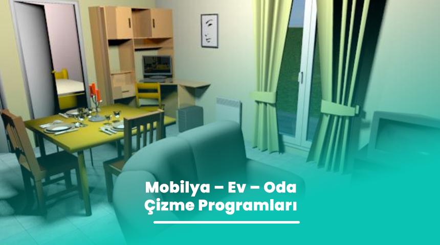 Mobilya – Ev – Oda Çizme Programları