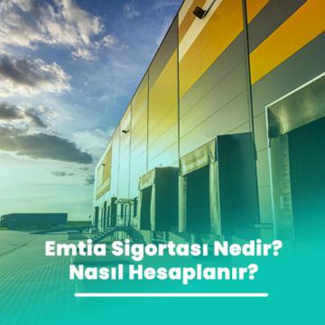 Emtia Sigortası Nedir? Nasıl Hesaplanır?